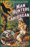 Action Adventure Thrillers BEYOND THE CARIBBEAN aka MAN HUNTERS OF THE CARIBBEAN