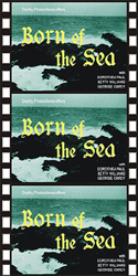 Action Adventure Thrillers BORN OF THE SEA