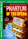 Armchair Fiction PHANTOM OF THE OPERA, Special Illustrated & Movie Memorabilia Edition