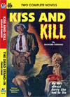 Armchair Fiction KISS AND KILL & THE DEAD STAND-IN