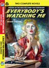 Armchair Fiction EVERYBODY'S WATCHING ME & A BULLET FOR CINDERELLA