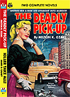 Armchair Fiction DEADLY PICK-UP, THE & KILLER TAKE ALL!