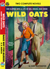 Armchair Fiction WILD OATS & MAKE WAY FOR MURDER