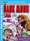 Armchair Fiction DARK MOON SAGA, THE