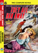 Armchair Fiction THEY ALL RAN AWAY &  BACKFIRE