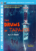 Armchair Fiction DRUMS OF TAPAJOS, Illustrated Edition