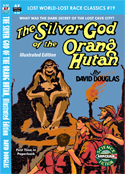 Armchair Fiction SILVER GOD OF THE ORANG HUTAN, THE, Illustrated Edition