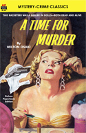 Action Adventure Thrillers TIME FOR MURDER, A