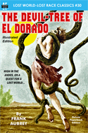 Armchair Fiction DEVIL-TREE OF EL DORADO, THE, Illustrated Edition