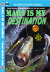 Armchair Fiction MARS IS MY DESTINATION