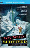 Armchair Fiction WE WHO SURVIVED (THE FIFTH ICE AGE)