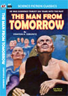 Armchair Fiction MAN FROM TOMORROW THE