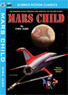 Armchair Fiction MARS CHILD