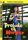 Armchair Fiction PRELUDE TO MURDER
