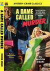 Armchair Fiction A DAME CALLED MURDER