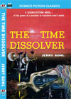 Armchair Fiction TIME DISSOLVER, THE
