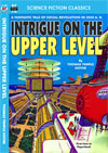 Armchair Fiction INTRIGUE ON THE UPPER LEVEL