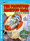 Armchair Fiction PROFESSOR JAMESON SAGA, THE, Book Two