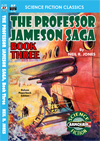 Armchair Fiction PROFESSOR JAMESON SAGA, THE, Book Three