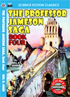 Armchair Fiction PROFESSOR JAMESON SAGA, THE, Book Four