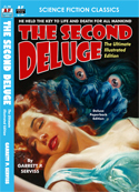 Armchair Fiction THE SECOND DELUGE, The Ultimate Illustrated Edition