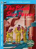 Armchair Fiction BLACK STAR PASSES, THE, Illustrated Edition