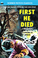 Sci Fi TIME QUARRY aka FIRST HE DIED (Illustrated Edition)