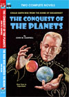 Armchair Fiction CONQUEST OF THE PLANETS/ THE MAN WHO ANNEXED THE MOON