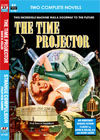 Armchair Fiction TIME PROJECTOR, THE/ STRANGE COMPULSION