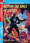 Armchair Fiction BEYOND THE RINGS OF SATURN/ A MAN OBSESSED