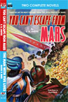Armchair Fiction YOU CAN'T ESCAPE FROM MARS/ THE MAN WITH FIVE LIVES
