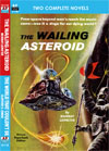 Armchair Fiction WAILING ASTEROID, THE/ THE WORLD THAT COULDN'T BE