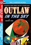 Armchair Fiction OUTLAW IN THE SKY/ LEGACY FROM MARS