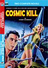 Armchair Fiction COSMIC KILL/ BEYOND THE END OF SPACE
