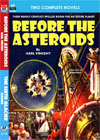 Armchair Fiction BEFORE THE ASTEROIDS/ THE SIXTH GLACIER