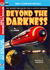 Armchair Fiction BEYOND THE DARKNESS/ THE FIRELESS AGE