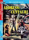 Armchair Fiction ADDRESS: CENTAURI/ IF THESE BE GODS