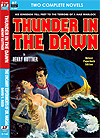 Armchair Fiction THUNDER IN THE DAWN & THE UNCANNY EXPERIMENTS OF DR. VARSAG