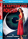 Armchair Fiction A PATTERN FOR MONSTERS & STAR SURGEON