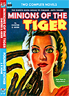 Armchair Fiction MINIONS OF THE TIGER & FOUNDING FATHER