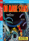 Armchair Fiction NO MORE STARS & THE MAN WHO LIVED FOREVER