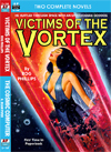 Armchair Fiction VICTIMS OF THE VORTEX & THE COSMIC COMPUTER