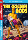 Armchair Fiction GOLDEN GODS, THE & THE RETURN OF MICHAEL FLANNIGAN