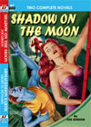 Armchair Fiction SHADOW ON THE MOON/ ARMAGEDDON EARTH