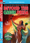 Armchair Fiction BEYOND THE GREEN PRISM & ALCATRAZ OF THE STARWAYS
