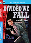 Armchair Fiction DIVIDED WE FALL & VASSALS OF THE LODE-STAR