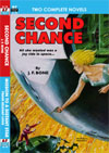 Armchair Fiction SECOND CHANCE/ MISSION TO A DISTANT STAR