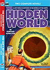 Armchair Fiction HIDDEN WORLD, THE & YOU CAN'T BUY ETERNITY