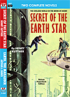 Armchair Fiction SECRET OF THE EARTH STAR & EARTH, THE MARAUDER