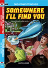 Armchair Fiction SOMEWHERE I'LL FIND YOU/ THE TIME ARMADA